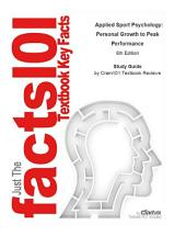 Applied Sport Psychology, Personal Growth to Peak Performance: Edition 6