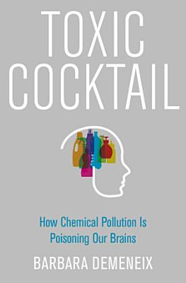 Toxic Cocktail