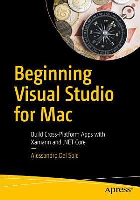Beginning Visual Studio for Mac PDF