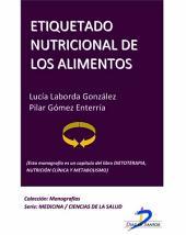 Etiquetado nutricional de los alimentos: Dietoterapia, nutrición clínica y metabolismo