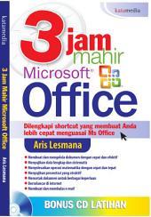3 Jam Mahir Microsoft Office