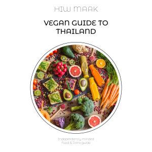 Vegan Guide to Thailand