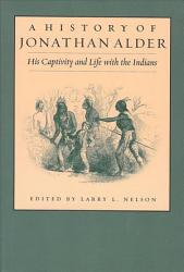 A History Of Jonathan Alder Book PDF