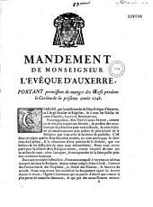 Mandement de M. l'Evêque d'Auxerre, portant permission de manger des oeufs pendant le Carême de la présente année 1748