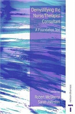 Demystifying the Nurse therapist Consultant PDF