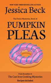 Pumpkin Pleas: Donut Mystery #26