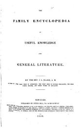 The Family Encyclopedia of Useful Knowledge and General Literature ...
