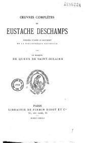 Oeuvres completes de Eustache Deschamps: Issue 9, Part 9