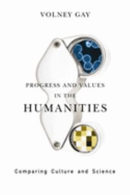 Progress and Values in the Humanities