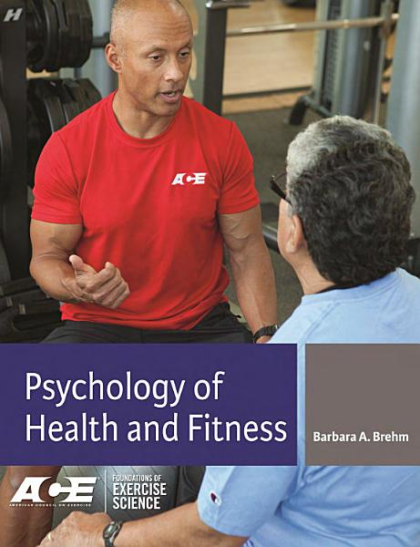 Download Psychology of Health and Fitness Book