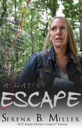 A Way of Escape: A Novel