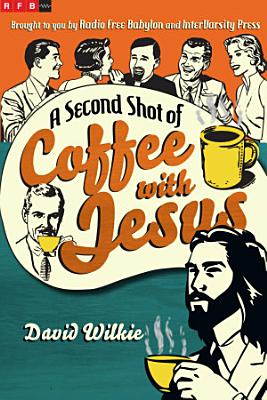 A Second Shot of Coffee with Jesus PDF