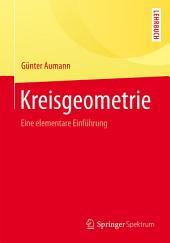 Kreisgeometrie: Eine elementare Einführung