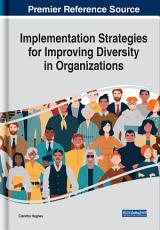 Implementation Strategies for Improving Diversity in Organizations PDF