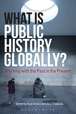What Is Public History Globally  PDF