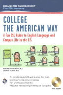 College the American Way  A Fun ESL Guide to English Language   Campus Life in the U S   Book   Audio  Book