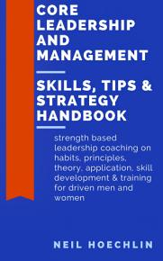 Core Leadership and Management Skills  Tips   Strategy Handbook PDF