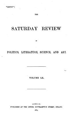 The Saturday Review of Politics  Literature  Science  Art  and Finance PDF