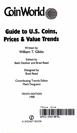 Coin World Guide 1998 Guide To U S Coins Prices And Value Trends