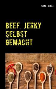 Beef Jerky selbst gemacht PDF