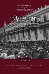 México en 1917: Entorno económico, político, jurídico y cultural