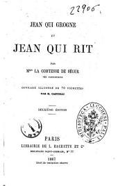 Jean qui grogne et Jean qui rit par la comtesse de Ségur née Rostopchine