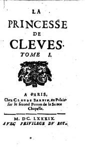 La Princesse de Cleves: Volume 1