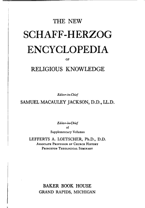 The New Schaff Herzog Encyclopedia of Religious Knowledge