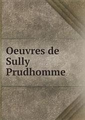 Oeuvres de Sully Prudhomme: Volume 5