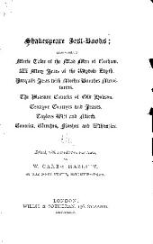 Shakespeare Jest-books: Merie tales of the mad men of Gotham. XII mery jests of the Wydow Edyth. Pasquils jests with Mother Bunches merriments. The pleasant conceits of Old Hobson. Cerayne conceyts and jeasts. Taylors wit and mirth. Conceits, clinches, flashes and whimzies