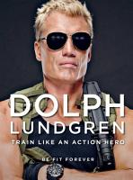 Dolph Lundgren  Train Like an Action Hero PDF