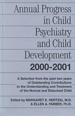 Annual Progress in Child Psychiatry and Child Development 2000 2001 PDF