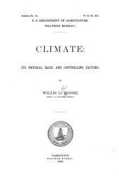 Climate: Its Physical Basis and Controlling Factors