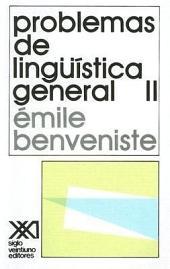 Problemas de lingüística general: Volumen 2