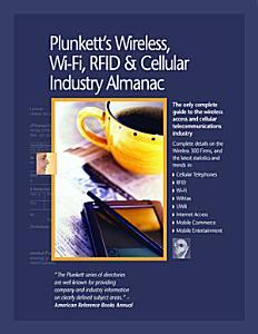 Plunkett s Wireless  Wi Fi  RFID   Cellular Industry Almanac