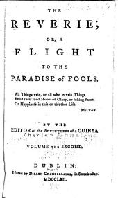 The Reverie, Or, A Flight to the Paradise of Fools ...