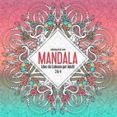 Mandala Libro da Colorare per Adulti 3 & 4