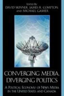 Converging Media  Diverging Politics