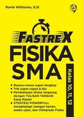 Fastrex Fisika SMA Kelas 10, 11, 12