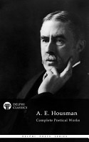Delphi Complete Works of A  E  Housman  Illustrated  PDF