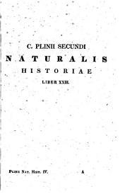 Caii Plinii Secundi Historiae naturalis libri XXXVII.: Recognovit et varietatem lectionis adjecit Julius Sillig, Volume 4