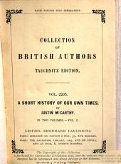 A Short History of Our Own Times from the Accession of Queen Victoria to the General Election of 1880: Volume 2