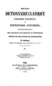 Nouveau dictionnaire classique d'histoire naturelle; ou, Répertoire universel des sciences naturelles et physiques: Volume3