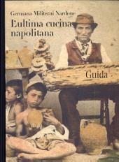 L'ultima cucina napoletana