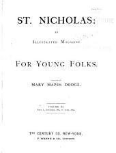 St. Nicholas: An Illustrated Magazine for Young Folks, Volume 11