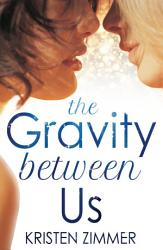 The Gravity Between Us Book PDF