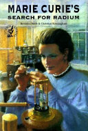 Marie Curie's Search for Radium