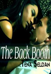 The Back Booth : Erotic Sex Story: (Adults Only Erotica)