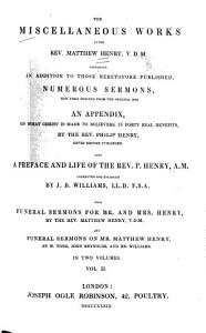 The Miscellaneous Works of the Rev  Matthew Henry Book