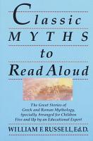 Classic Myths to Read Aloud PDF